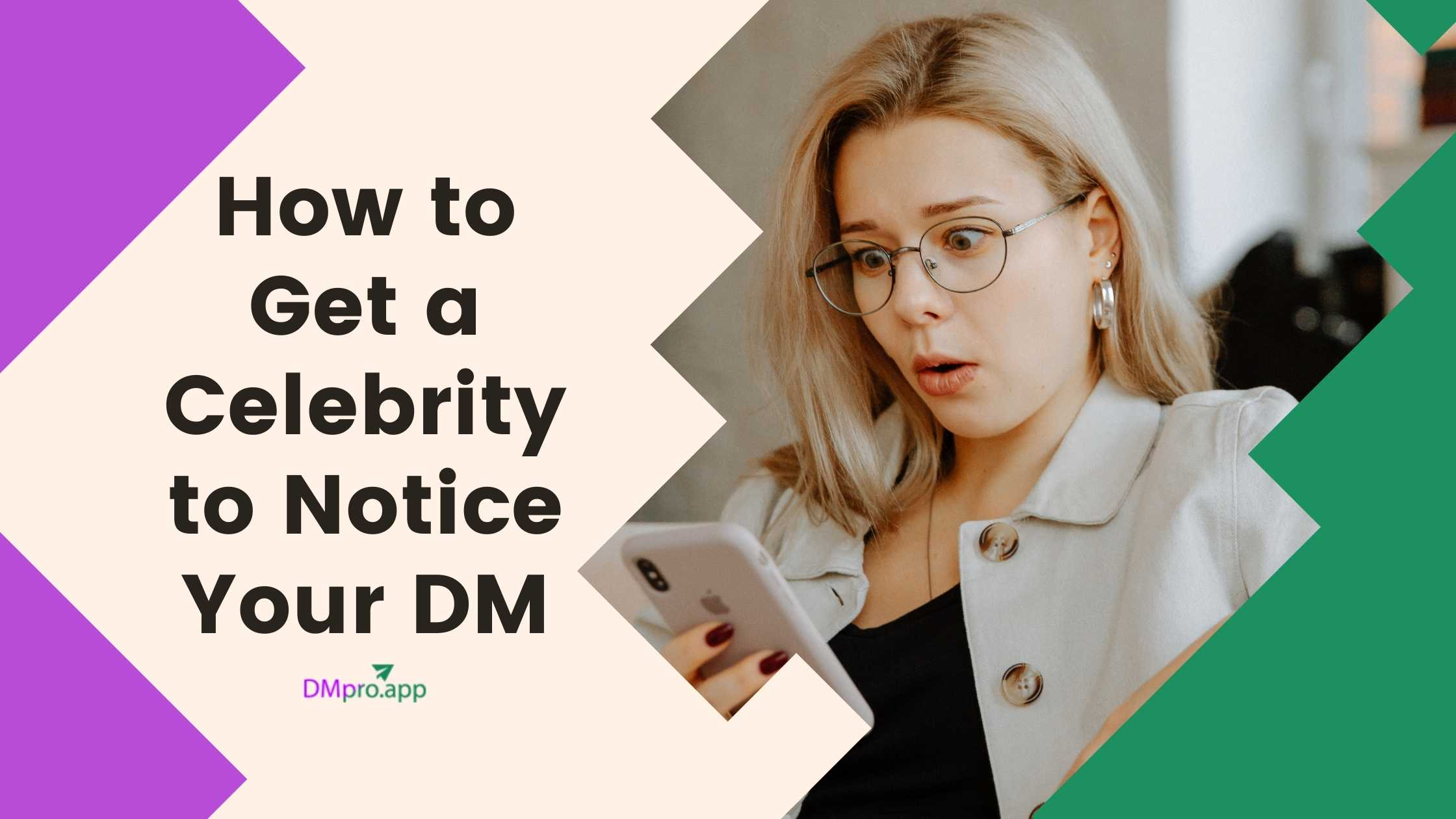 how to get a celebrity to notice your dm